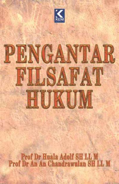 PENGANTAR FILSAFAT HUKUM