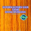 Instrumen-Instrumen Hukum Tentang Kontrak Internasional 2021 – C